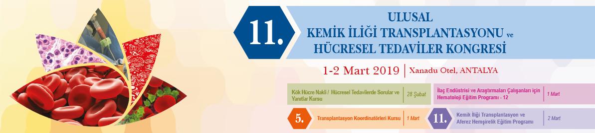 11. Ulusal Kemik İliği Transplantasyonu ve Hücresel Tedaviler Kongresi