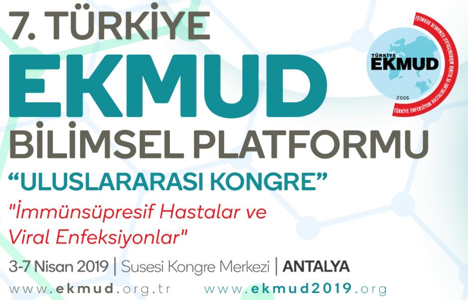 7. Türkiye EKMUD Bilimsel Platformu