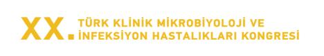 20. Türk Klinik Mikrobiyoloji ve İnfeksiyon Hastalıkları Kongresi