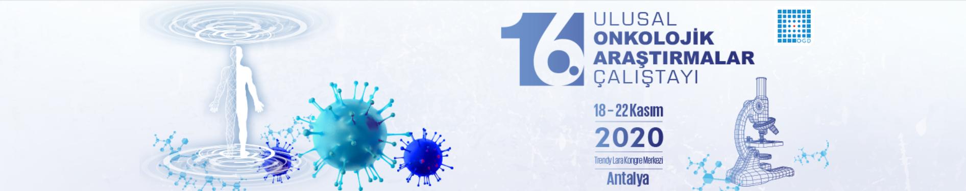 (VIRTUAL) 16. Ulusal Onkolojik Araştırmalar Çalıştayı