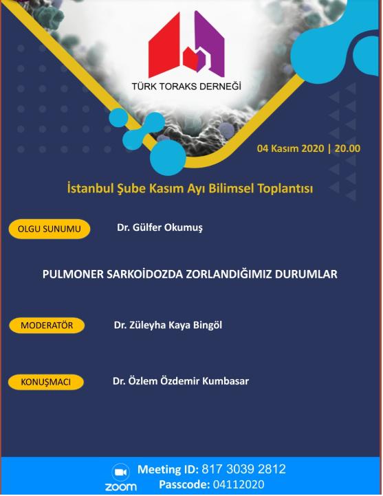 (VIRTUAL) TTD İstanbul Şubesi Kasım Webinarı: Pulmoner Sarkoidozda Zorlandığımız Durumlar