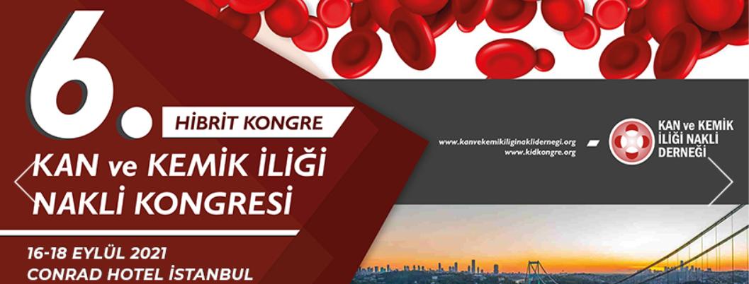 (HİBRİT) 6. Ulusal Kan ve Kemik İliği Nakli Kongresi