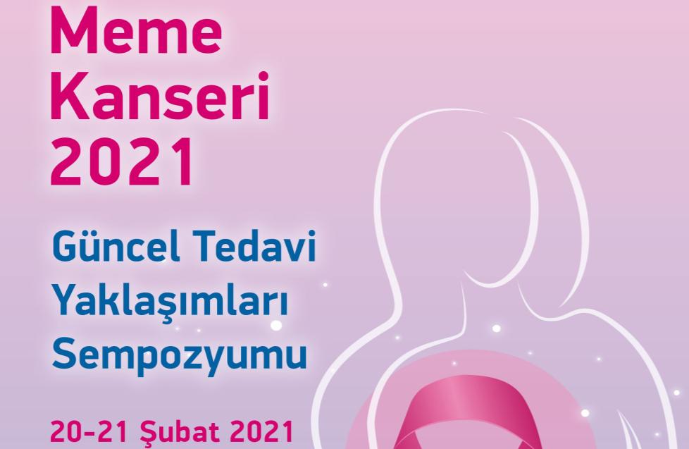 (VIRTUAL) Meme Kanseri 2021 Güncel Tedavi Yaklaşımları Sempozyumu