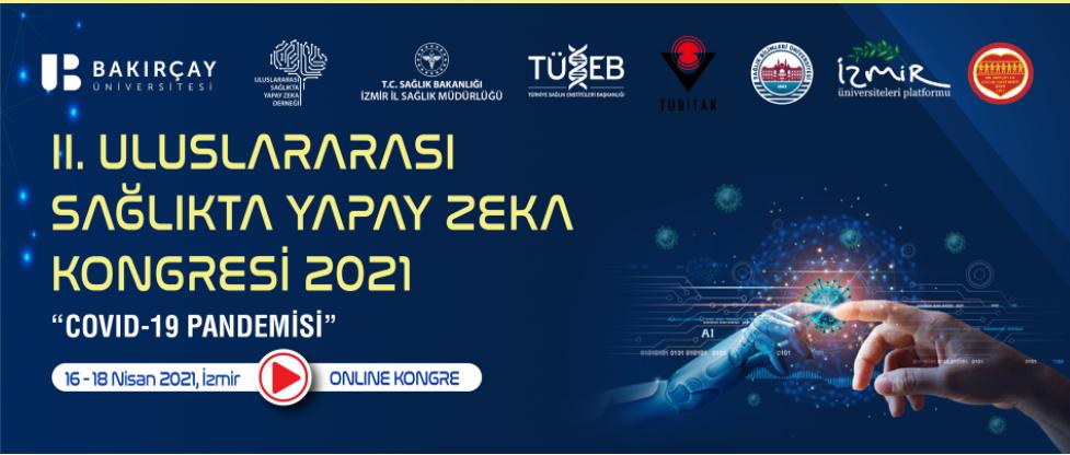 (VIRTUAL) 2. Uluslararası Sağlıkta Yapay Zeka Kongresi 2021