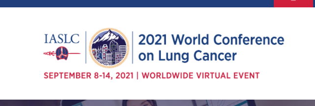 (VIRTUAL) World Conference on Lung Cancer - WCLC 2021