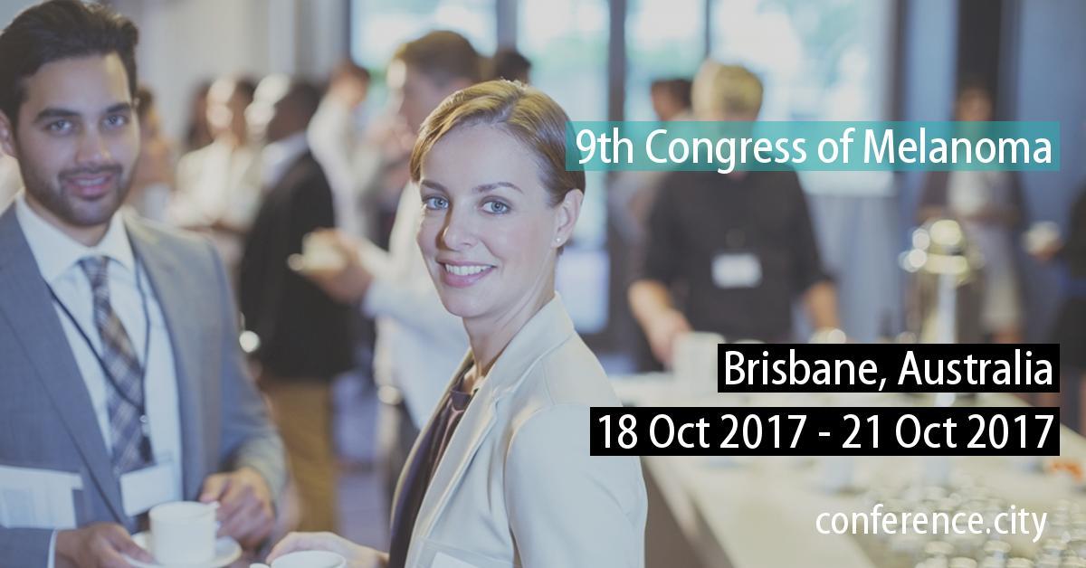 9th World Congress of Melanoma