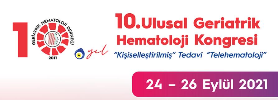 (VIRTUAL) 10. Ulusal Geriatrik Hematoloji Kongresi