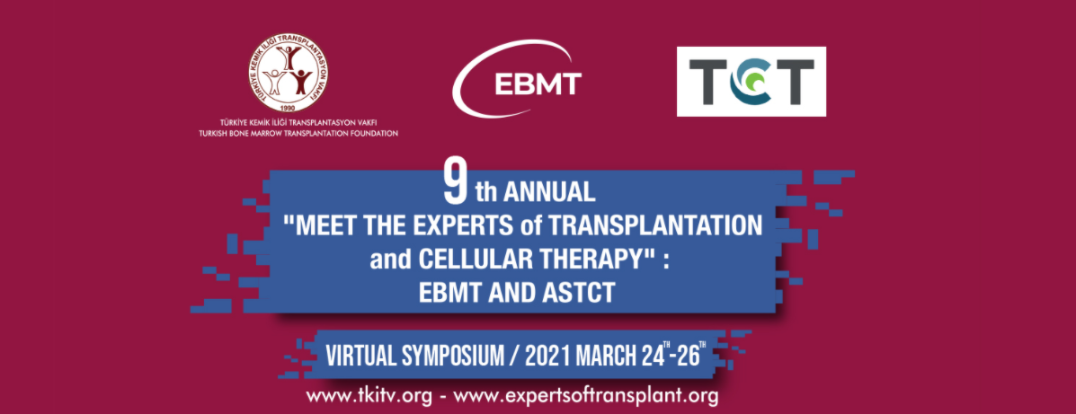 (VIRTUAL)  9.  Annual Meet The Experts of Transplantation and Cellular Therapy