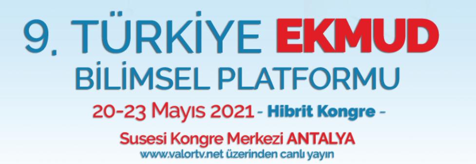(HİBRİT) 9. Türkiye EKMUD  Bilimsel Kongresi