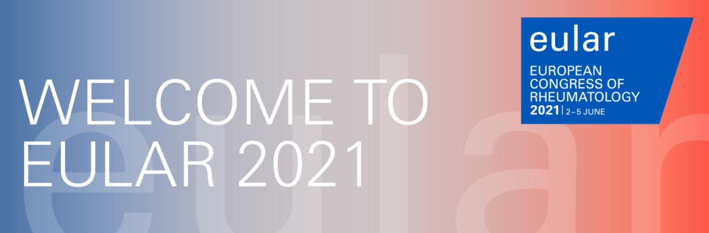 (VIRTUAL) Annual European Congress of Rheumatology (EULAR 2021)