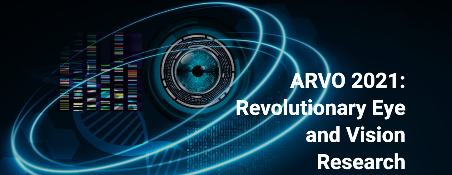 Research in Vision and Ophthalmology (ARVO) 2021