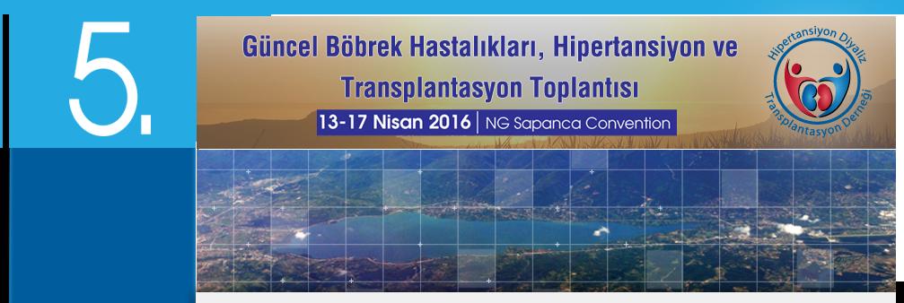 5. Güncel Böbrek Hastalıkları Hipertansiyon ve Transplantasyon Toplantısı