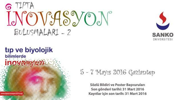 Sanko Üniversitesi Tıpta İnovasyon Buluşmaları 2