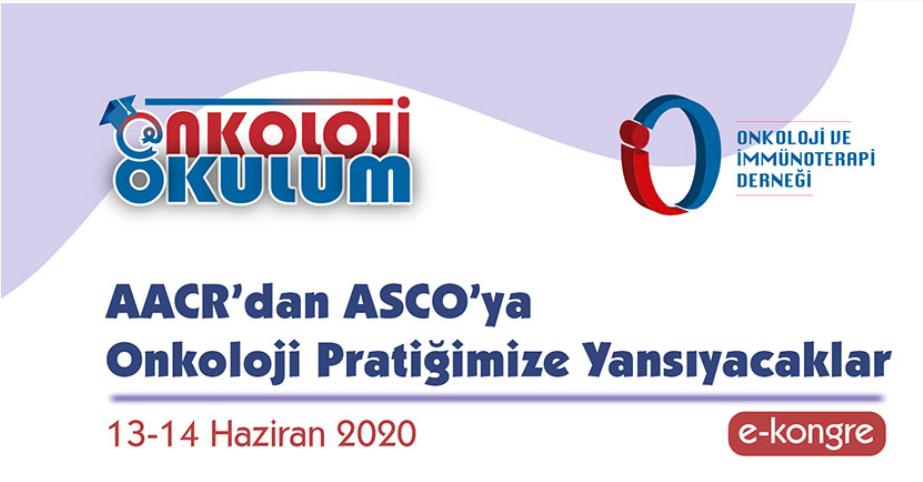 (VIRTUAL) AACR'dan ASCO'ya: Onkoloji Pratiğimize Yansıyacaklar
