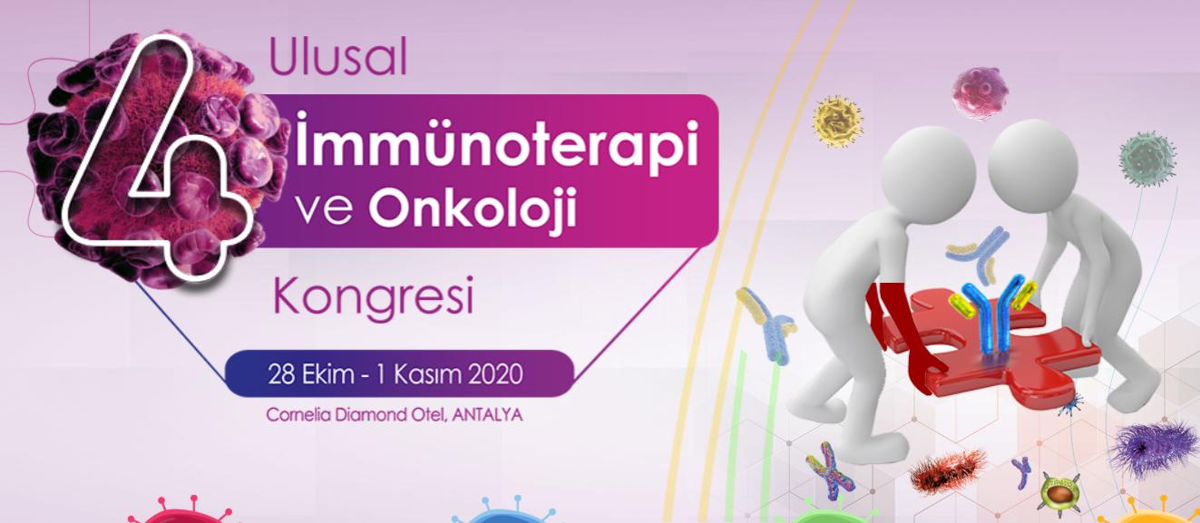 (VIRTUAL) 4. Ulusal İmmunoterapi ve Onkoloji Kongresi 2020
