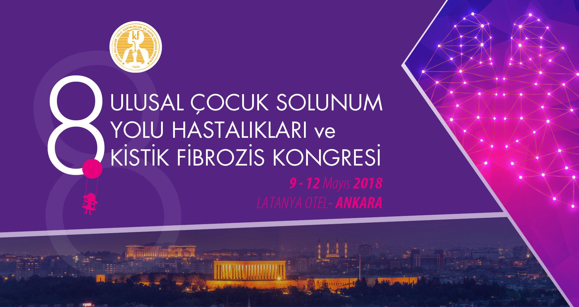 8. Ulusal Çocuk Solunum Yolu Hastalıkları  ve Kistik Fibrozis Kongresi