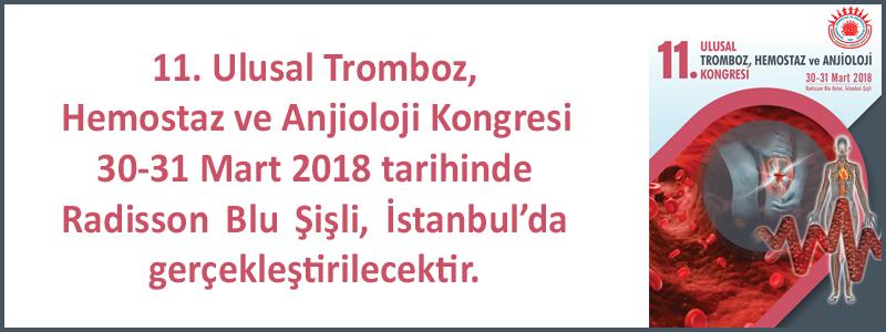 11. Ulusal Tromboz, Hemostaz ve Anjioloji Kongresi